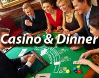 Casino & Dinner