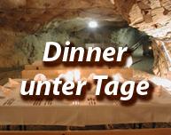 Inofs und Angebote zum Thema Dinner unter Tage