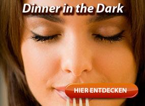 Im Dunkeln ist zu gut munkeln. Hier gibt es Infos und Angebote zum Erlebnisdinner Dinner in the Dark.